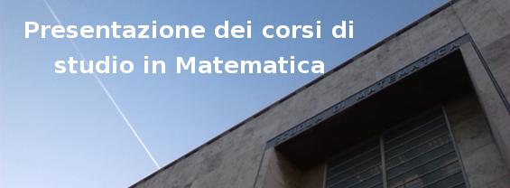 Video di presentazione dei corsi di studio in Matematica