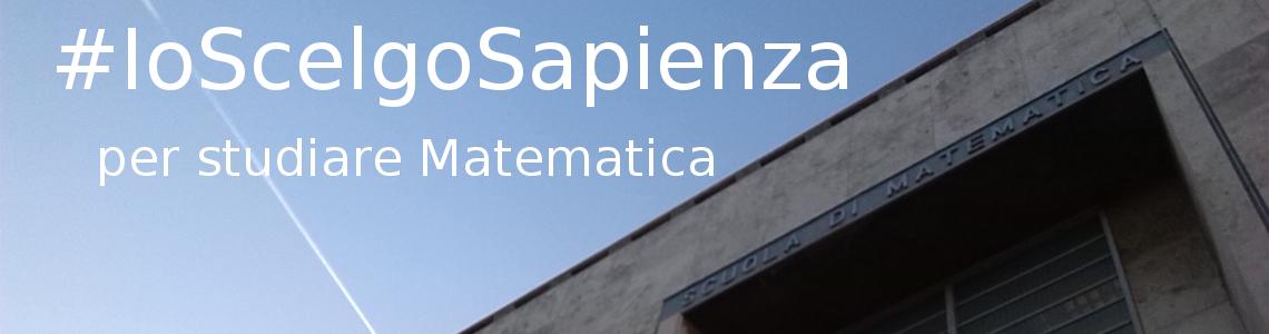 #IoScelgoSapienza-perStudiareMatematica